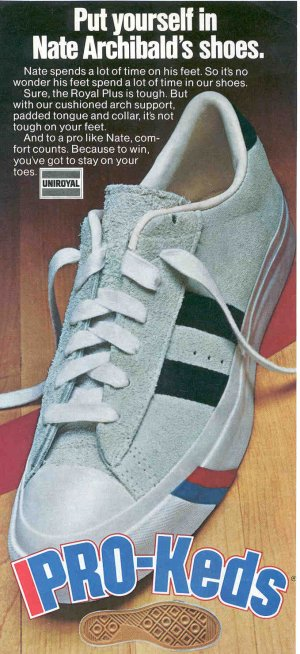 "Advertisement for PRO-Keds ""Royal Plus"" in 1976 - ""Put yourself in Nate Archibald's shoes."""